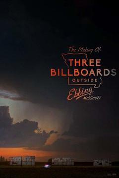 poster for The Making Of: Three Billboards Outside Ebbing, Missouri