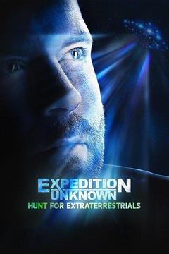 poster for Expedition Unknown: Hunt for Extraterrestrials