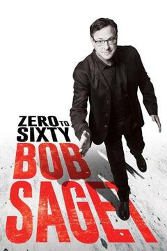 poster for Bob Saget: Zero to Sixty