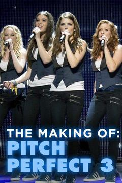 poster for The Making Of: Pitch Perfect 3