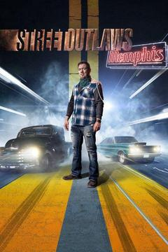 poster for Street Outlaws: Memphis