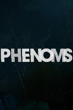 poster for Phenoms