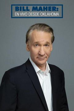 poster for Bill Maher: Live From Oklahoma