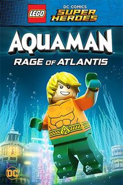 poster for Lego DC Super Heroes: Aquaman: Rage of Atlantis