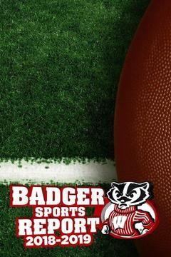 poster for Badger Sports Report 2018-2019