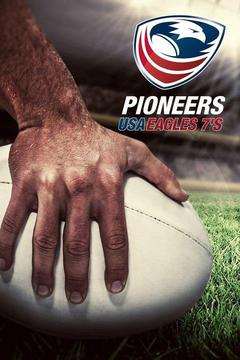poster for Pioneers: USA Eagles 7's