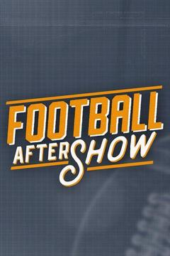 poster for Football Aftershow