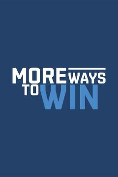 poster for More Ways to Win