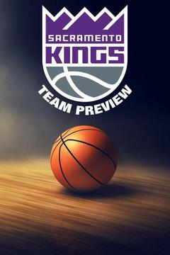 poster for Sacramento Kings Team Preview