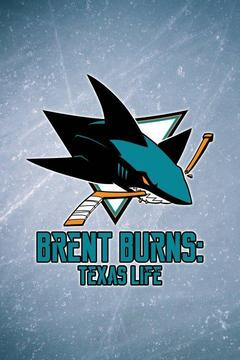 poster for Brent Burns: Texas Life