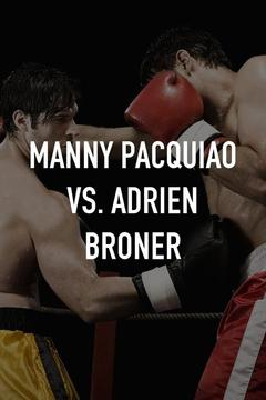 poster for Manny Pacquiao vs. Adrien Broner