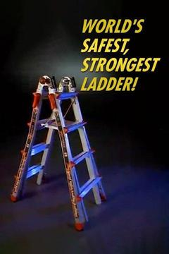poster for World's Safest, Strongest Ladder!