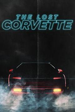 poster for The Lost Corvette