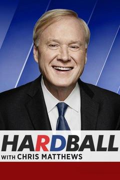 poster for Hardball With Chris Matthews