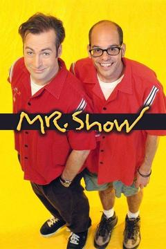 poster for Mr. Show With Bob and David