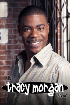 poster for The Tracy Morgan Show