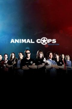 poster for Animal Cops Houston