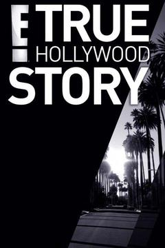 poster for The E! True Hollywood Story