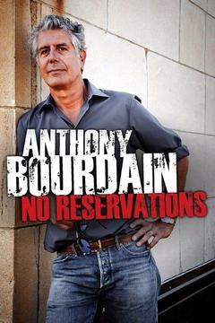 poster for Anthony Bourdain: No Reservations