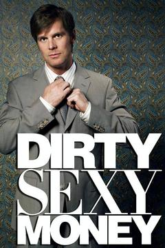 poster for Dirty Sexy Money