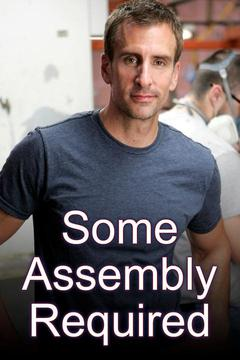 poster for Some Assembly Required