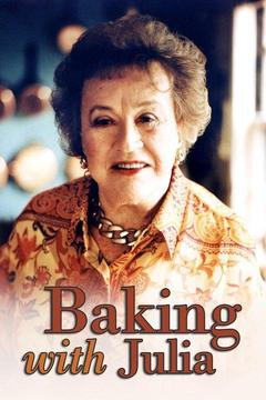 poster for Baking With Julia