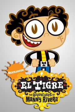 poster for El Tigre: The Adventures of Manny Rivera