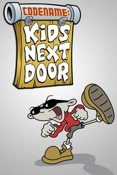poster for Codename: Kids Next Door