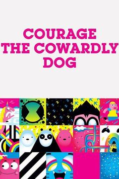 poster for Courage the Cowardly Dog