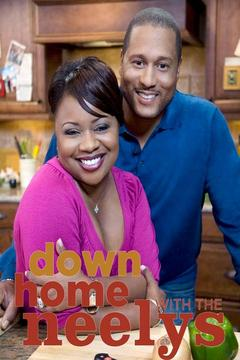 poster for Down Home With the Neelys