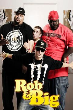 poster for Rob & Big
