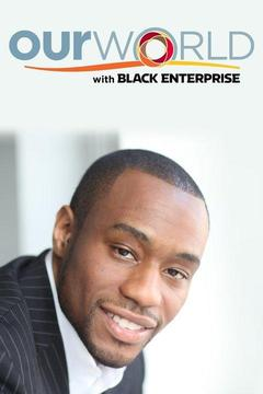 poster for Our World With Black Enterprise