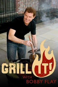 poster for Grill It! With Bobby Flay