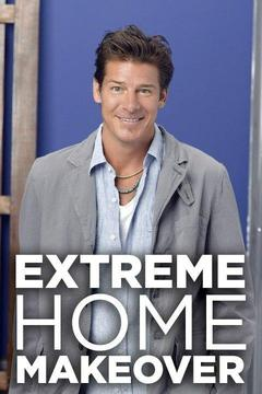 poster for Extreme Makeover: Home Edition