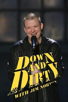 poster for Down & Dirty With Jim Norton