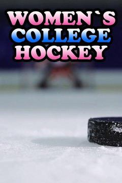poster for Women's College Hockey
