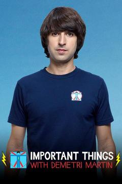 poster for Important Things With Demetri Martin