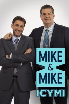 Mike and Mike: ICYMI