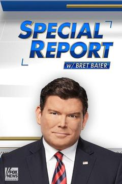 poster for Special Report With Bret Baier
