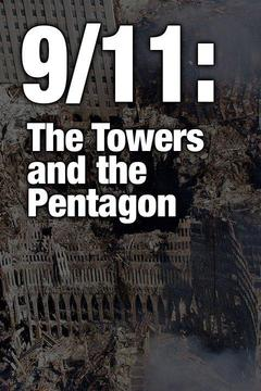 poster for 9/11: The Towers and the Pentagon