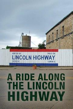 poster for A Ride Along the Lincoln Highway