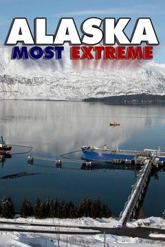 poster for Alaska: Most Extreme