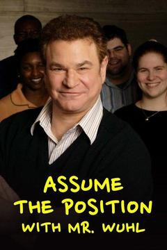 poster for Assume the Position With Mr. Wuhl