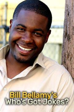 poster for Bill Bellamy's Who's Got Jokes?