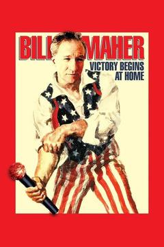 poster for Bill Maher: Victory Begins at Home