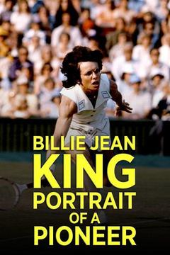 poster for Billie Jean King: Portrait of a Pioneer