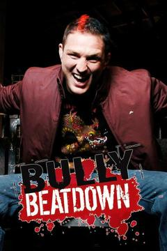 poster for Bully Beatdown