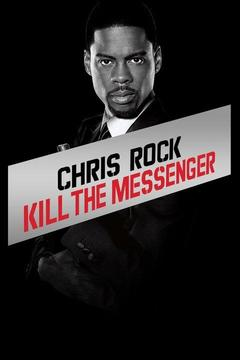 poster for Chris Rock: Kill the Messenger