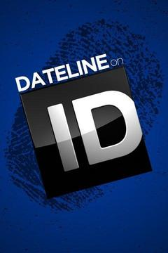 poster for Dateline on ID