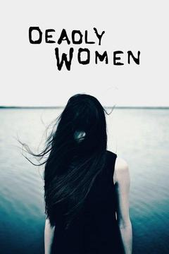 poster for Deadly Women